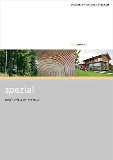 """Spezial """"Bauen und Leben mit Holz"""""""
