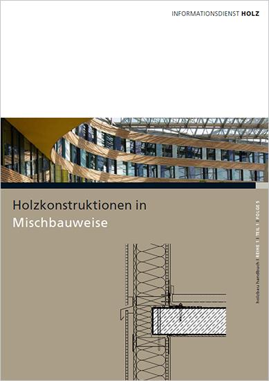 """""""Konstruktionen in Mischbauweise"""""""